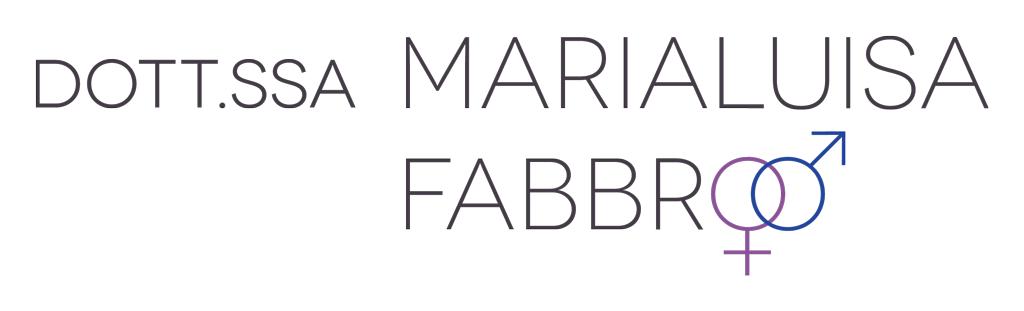 Dottoressa Fabbro Marialuisa - Psicologa - Sessuologa - Psicoterapeuta